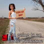 Going my way? I'm going to an indie bookstore
